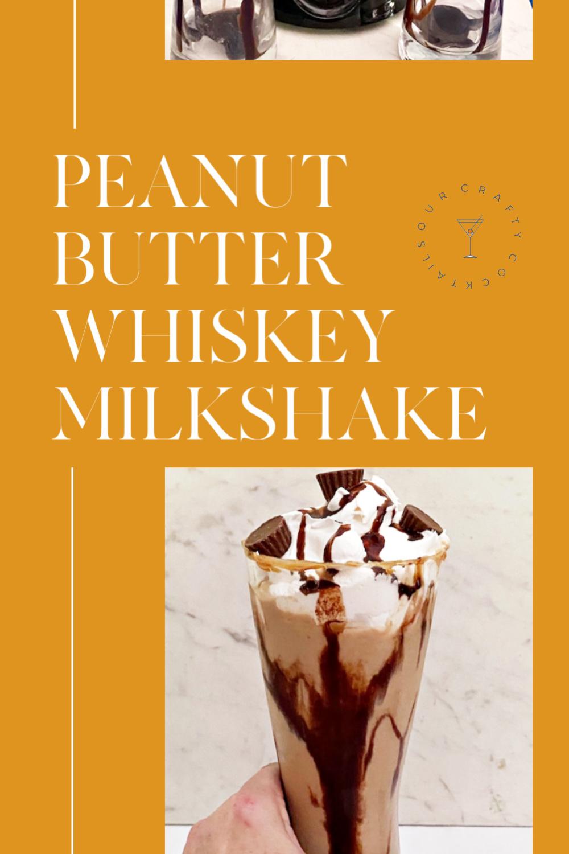 Peanut Butter Whiskey Milkshake