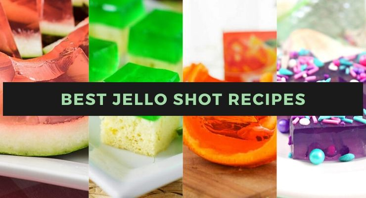 31 Best Jello Shot Recipes To Make For Your Next Party!