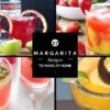 27 Of The Most Amazing Margarita Recipes To Make At Home