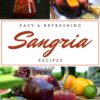 37+ Spectacular Sangria Recipes To Try This Holiday Season