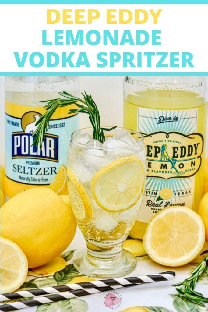 Deep Eddy Lemonade Vodka Spritzer pin image
