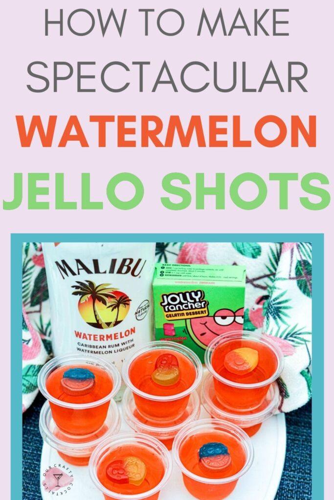 watermelon jello shots pin image with text overlay