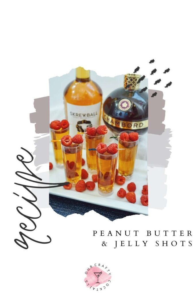 Peanut Butter & Jelly Shots with Skrewball Whiskey pin collage with text